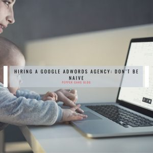 hiring a google adwords agency