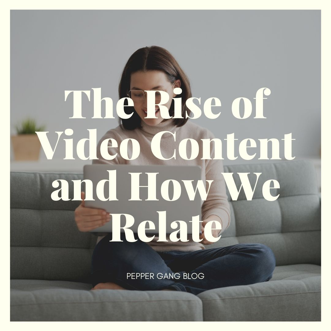 the rise of video content