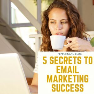 5 Secrets to Email Marketing Success