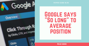 google says so long to average position